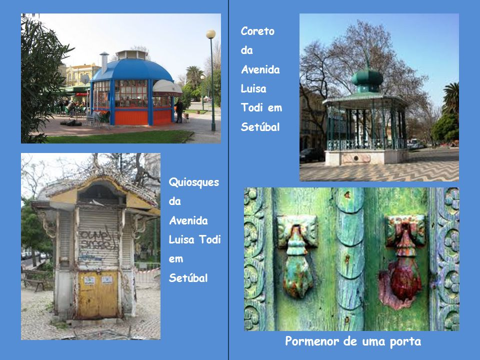 Pormenor de uma porta Coreto da Avenida Luisa Todi em Setúbal