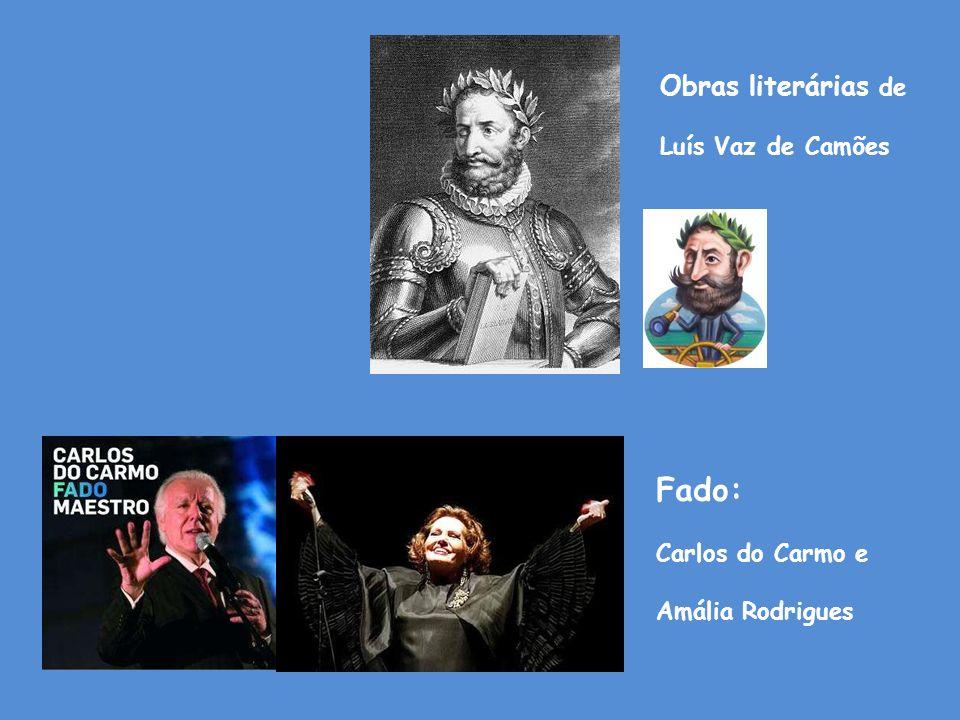Fado: Obras literárias de Luís Vaz de Camões Carlos do Carmo e