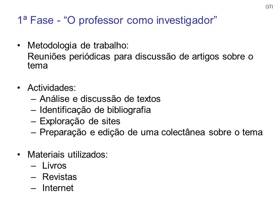 1ª Fase - O professor como investigador