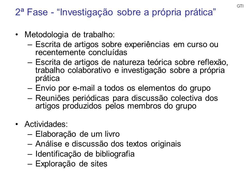 2ª Fase - Investigação sobre a própria prática