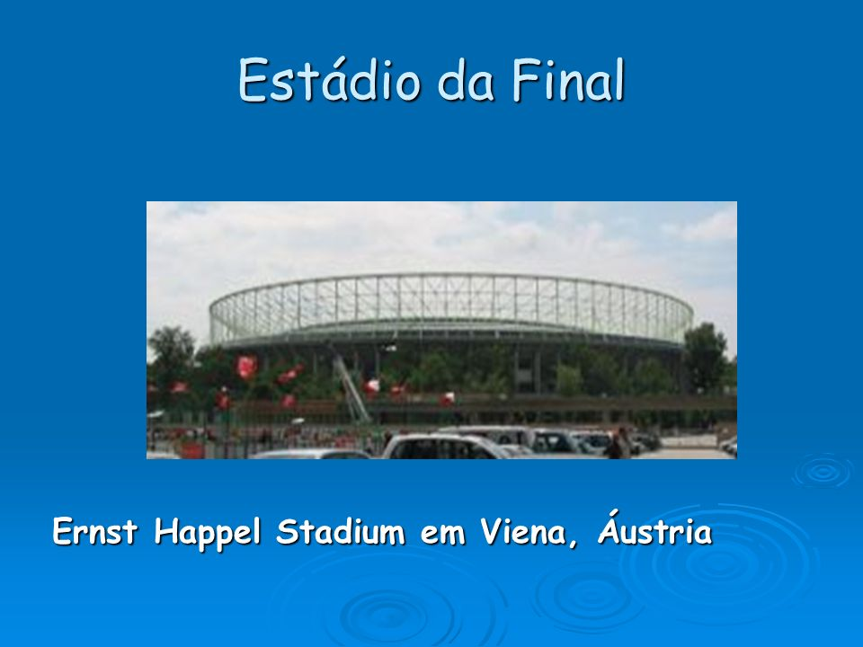 Estádio da Final Ernst Happel Stadium em Viena, Áustria