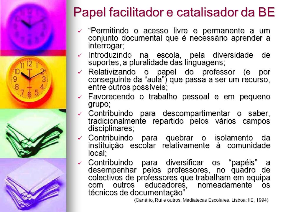 Papel facilitador e catalisador da BE