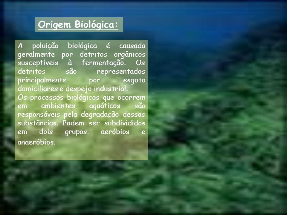 Origem Biológica: