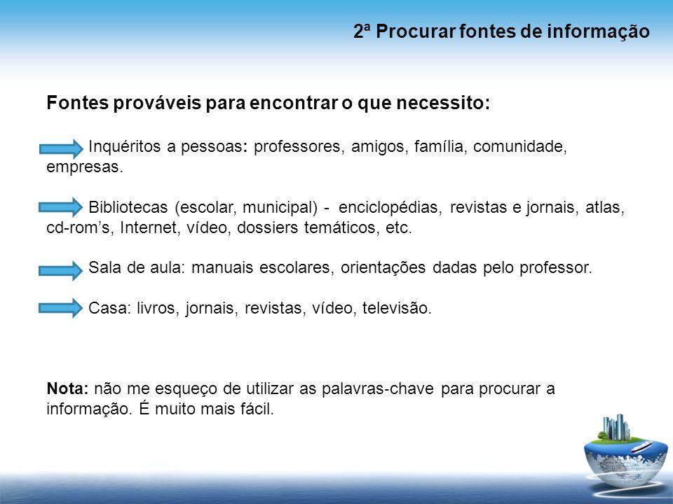 2ª Procurar fontes de informação