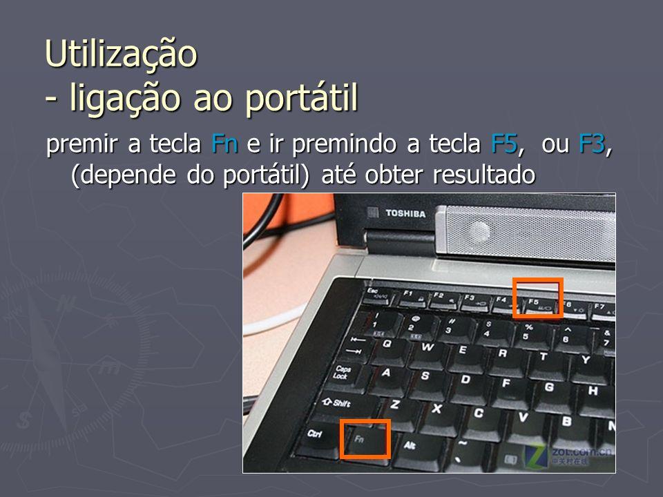 Utilização - ligação ao portátil