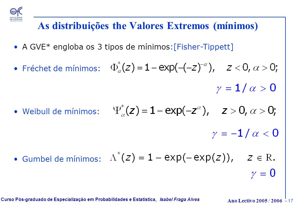 As distribuições the Valores Extremos (mínimos)