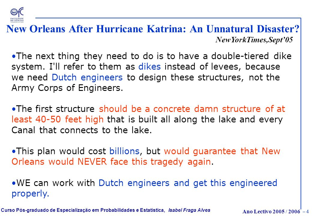 New Orleans After Hurricane Katrina: An Unnatural Disaster