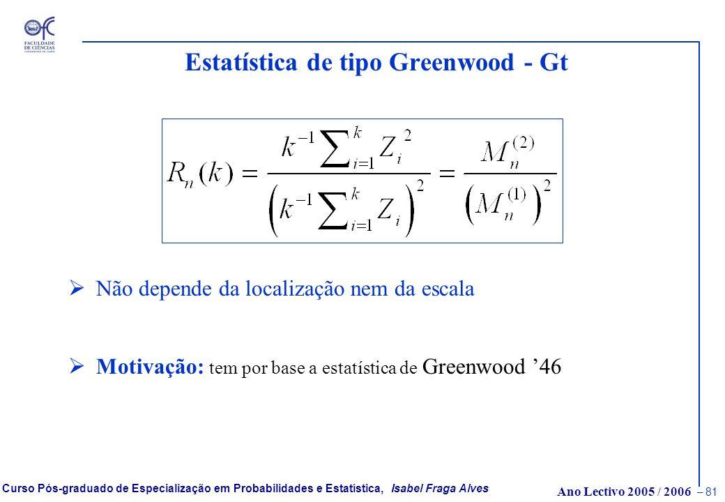 Estatística de tipo Greenwood - Gt