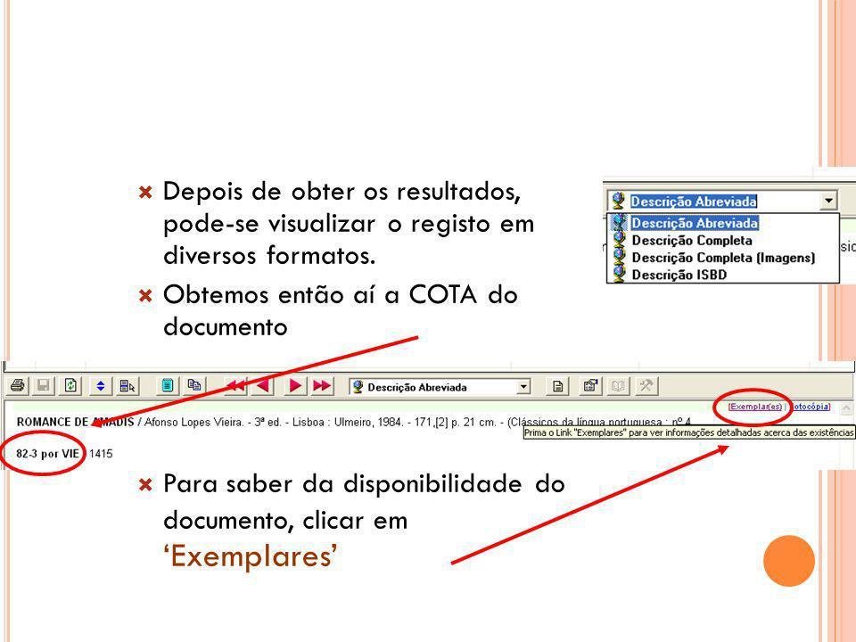 Depois de obter os resultados, pode-se visualizar o registo em diversos formatos.