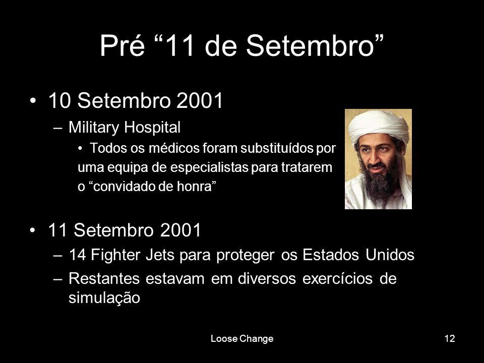 Pré 11 de Setembro 10 Setembro 2001 11 Setembro 2001