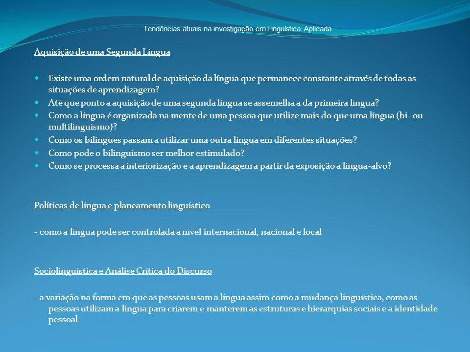 Tendências atuais na investigação em Linguística Aplicada