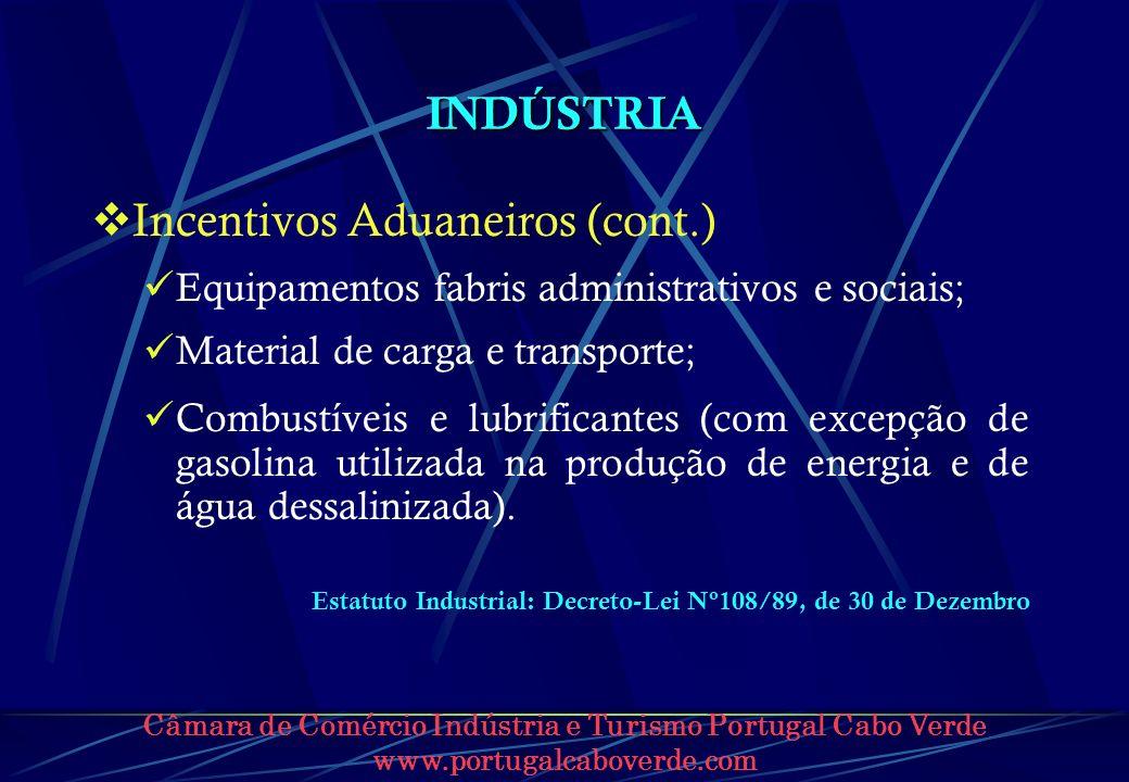 Incentivos Aduaneiros (cont.)
