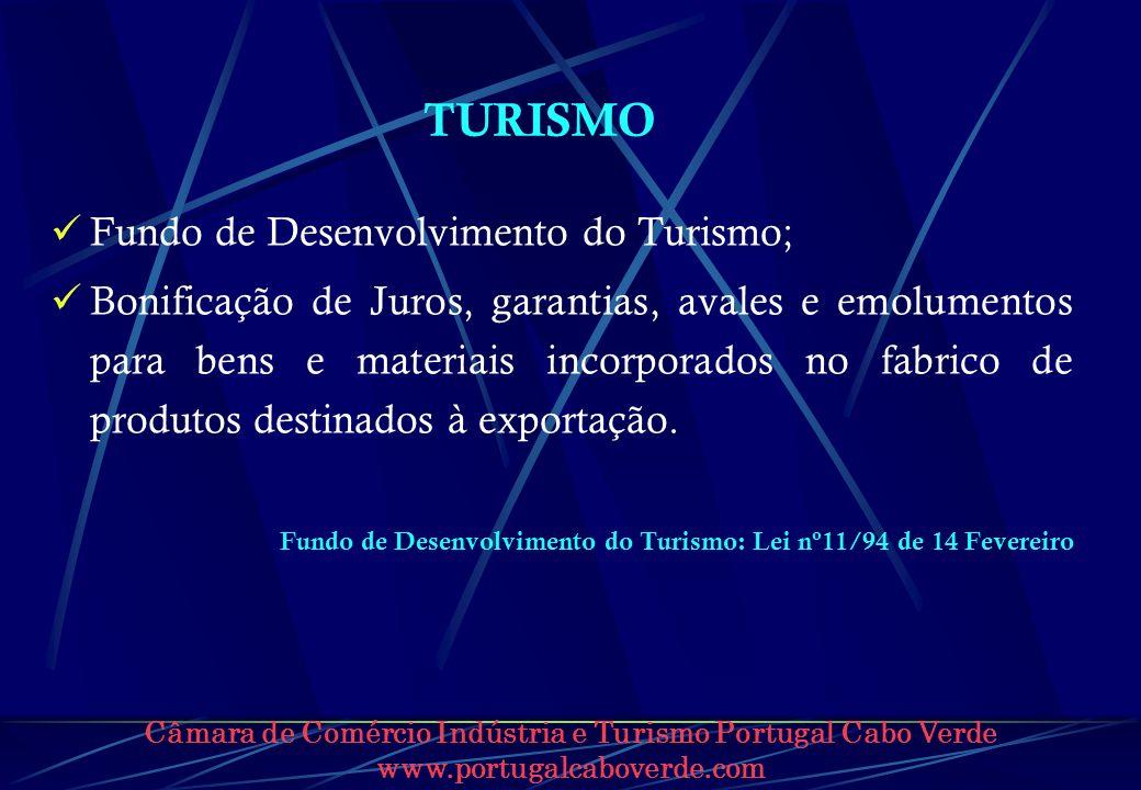 TURISMO Fundo de Desenvolvimento do Turismo;