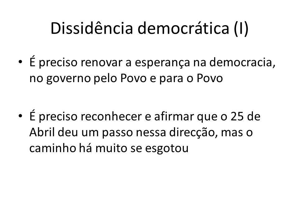 Dissidência democrática (I)