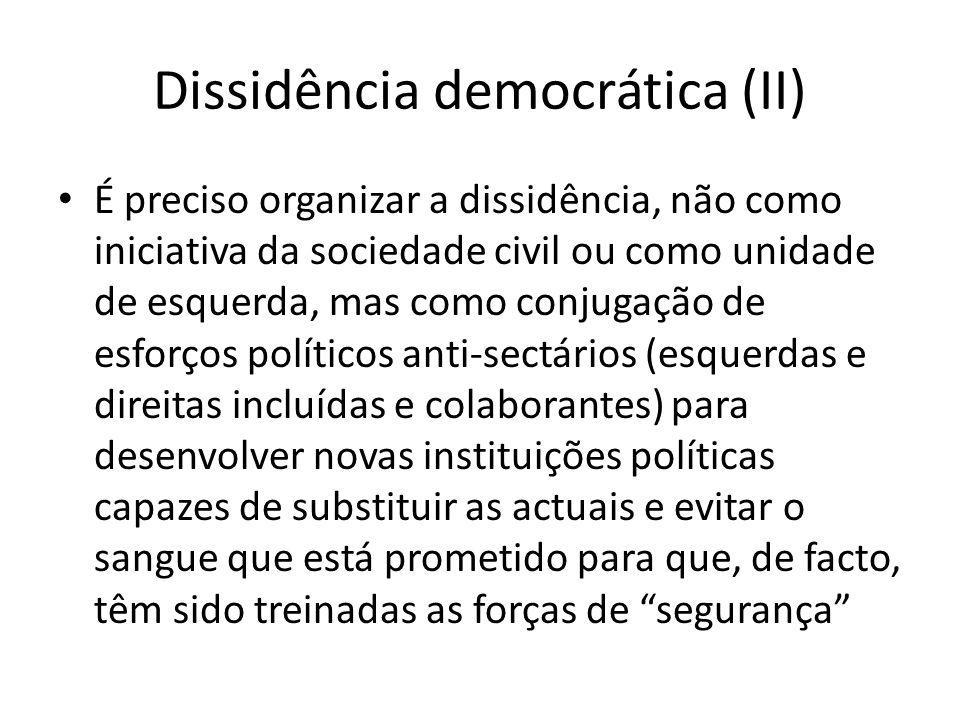 Dissidência democrática (II)