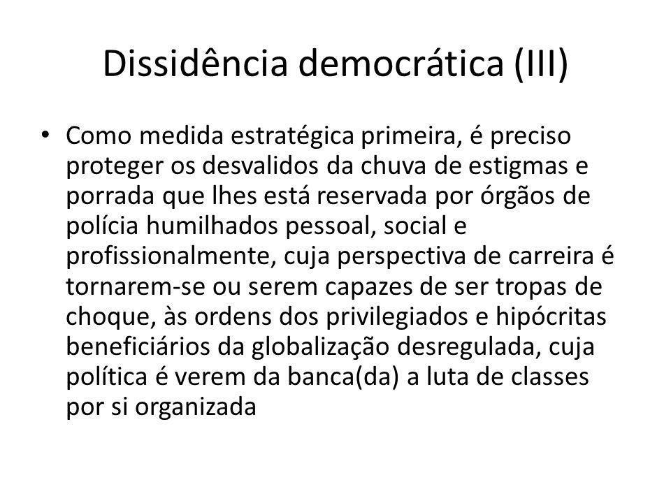 Dissidência democrática (III)