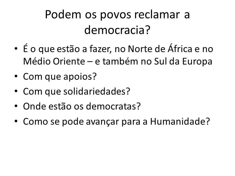 Podem os povos reclamar a democracia