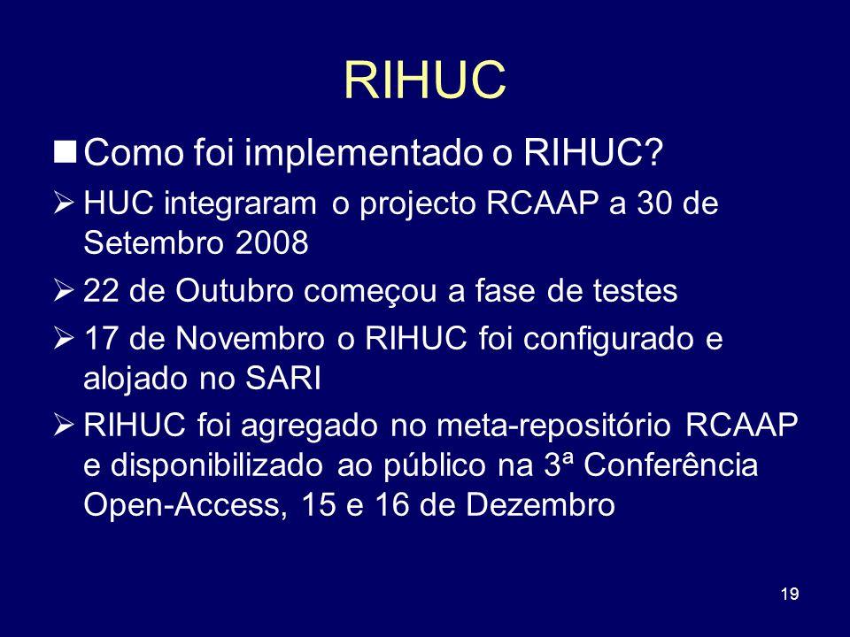 RIHUC Como foi implementado o RIHUC