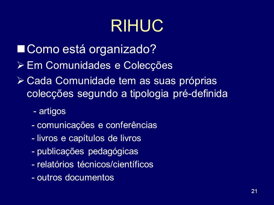 RIHUC Como está organizado - artigos Em Comunidades e Colecções