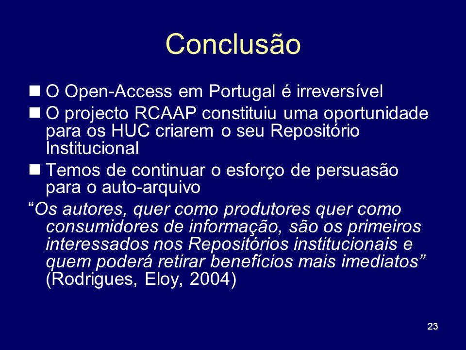 Conclusão O Open-Access em Portugal é irreversível