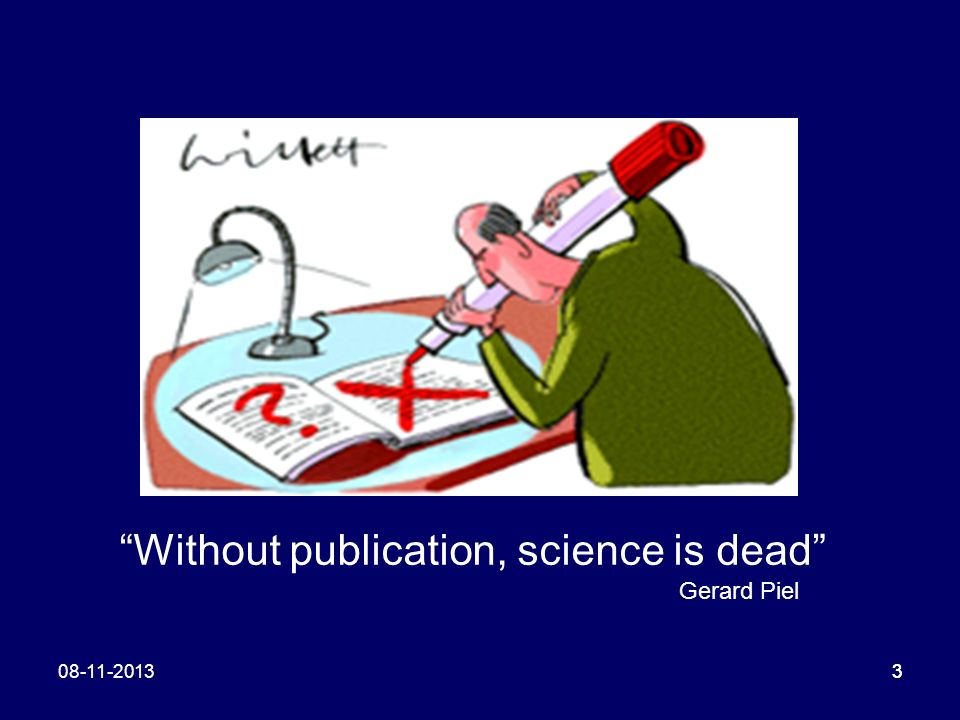 Without publication, science is dead
