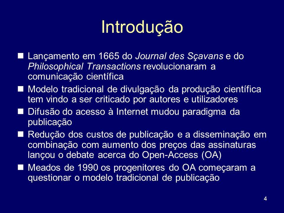 IntroduçãoLançamento em 1665 do Journal des Sçavans e do Philosophical Transactions revolucionaram a comunicação científica.