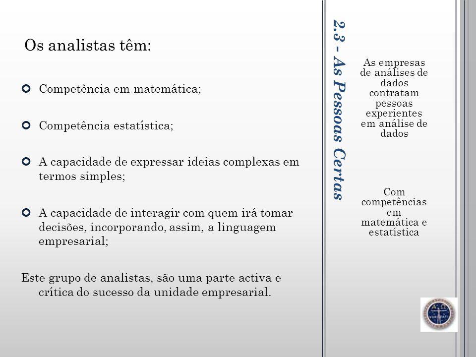 Com competências em matemática e estatística