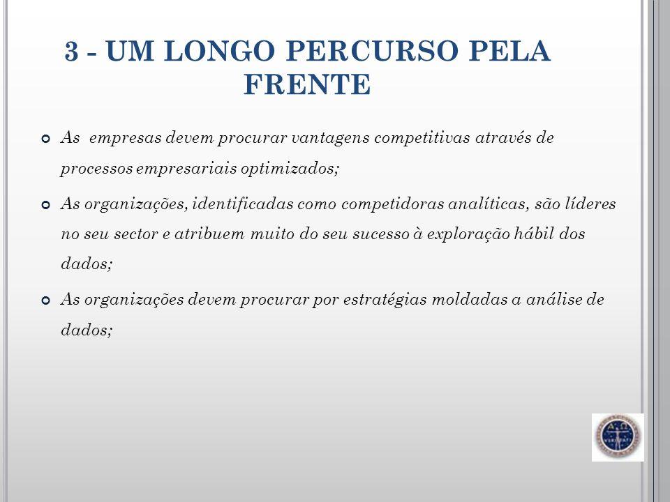 3 - UM LONGO PERCURSO PELA FRENTE