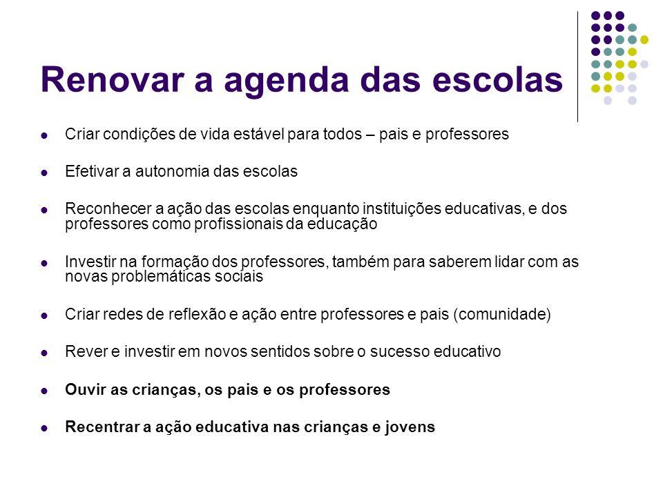 Renovar a agenda das escolas