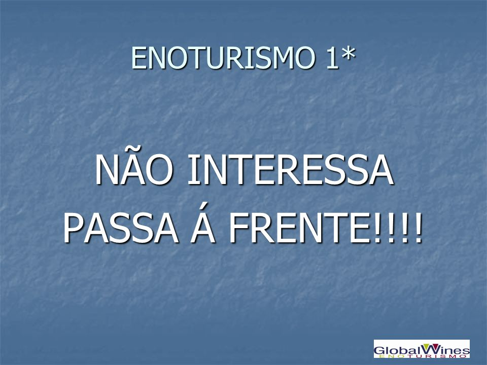 NÃO INTERESSA PASSA Á FRENTE!!!!