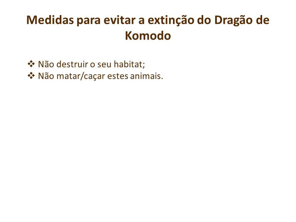 Medidas para evitar a extinção do Dragão de Komodo