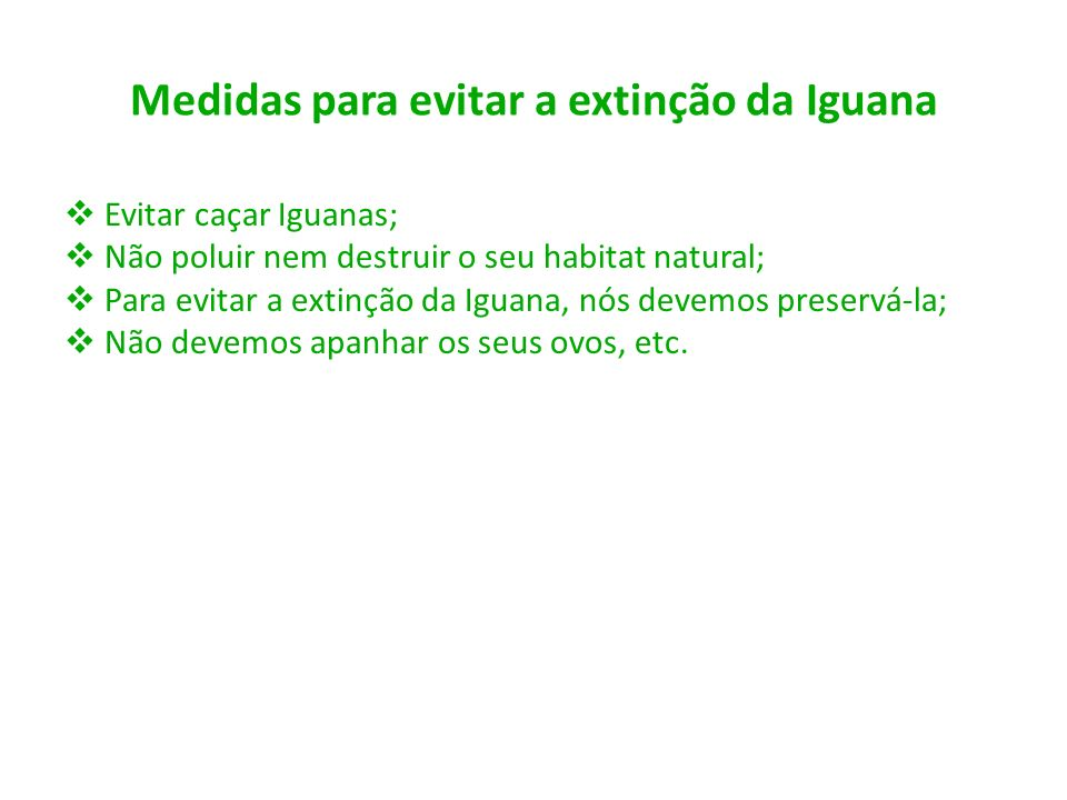 Medidas para evitar a extinção da Iguana