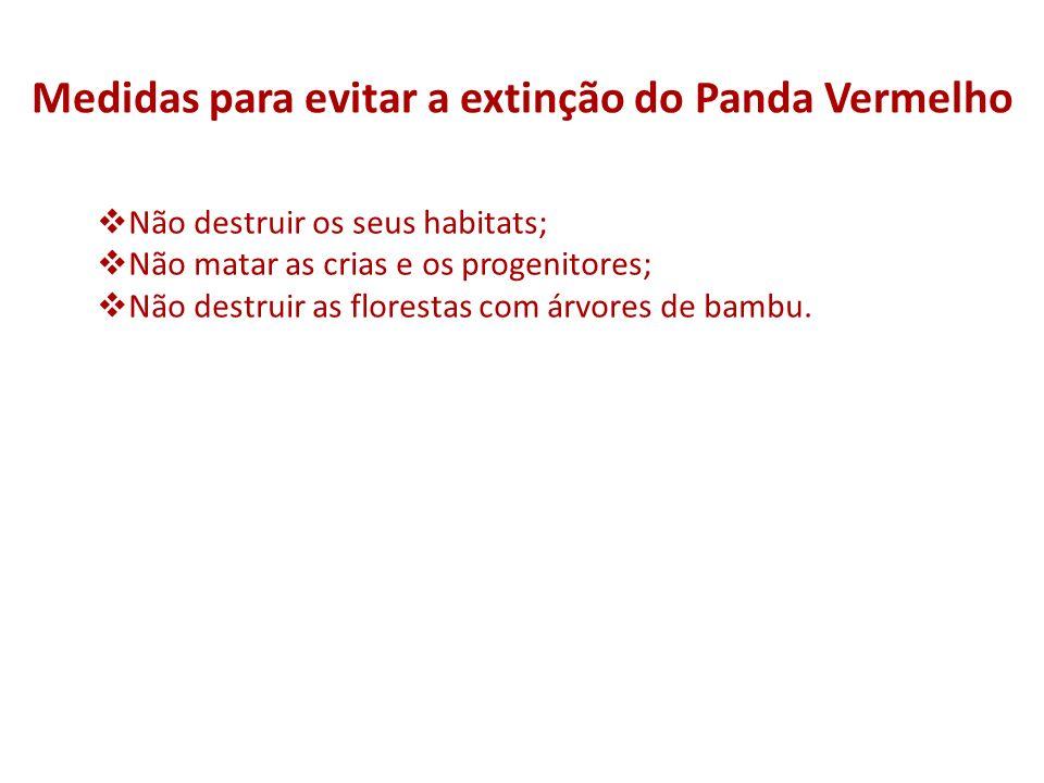 Medidas para evitar a extinção do Panda Vermelho