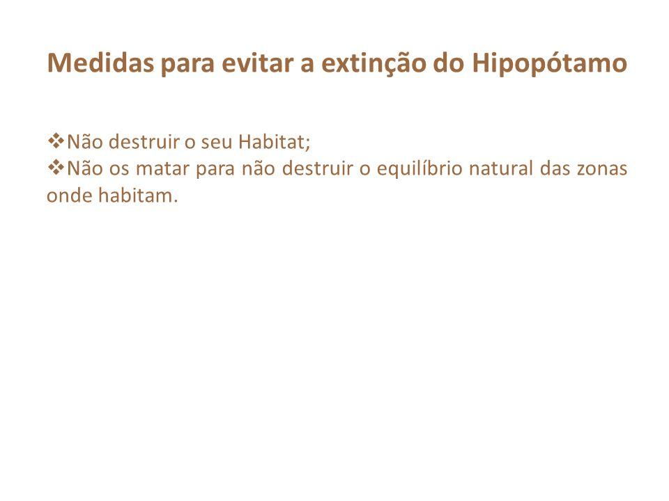 Medidas para evitar a extinção do Hipopótamo