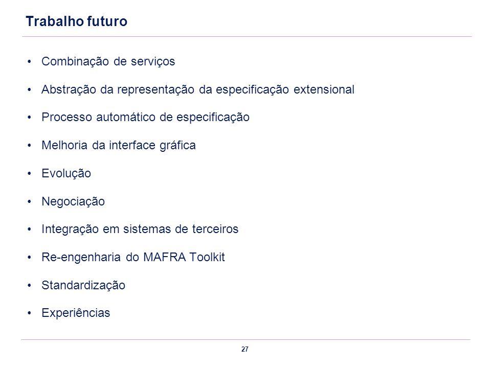Trabalho futuro Combinação de serviços