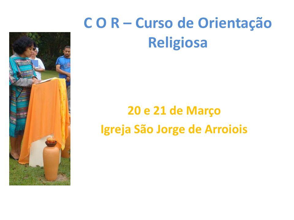 C O R – Curso de Orientação Religiosa