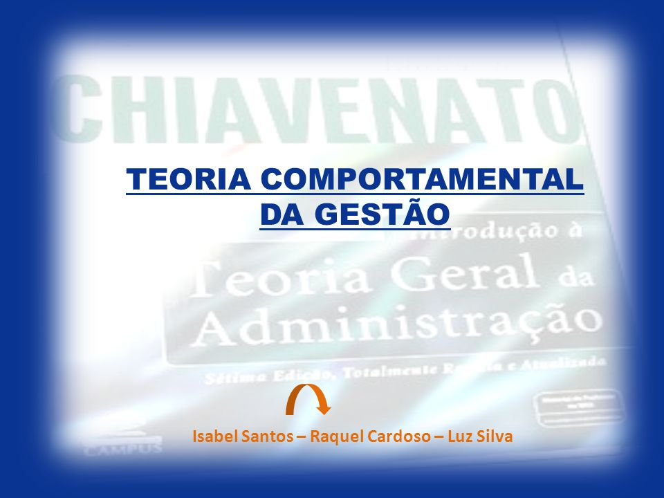 TEORIA COMPORTAMENTAL DA GESTÃO