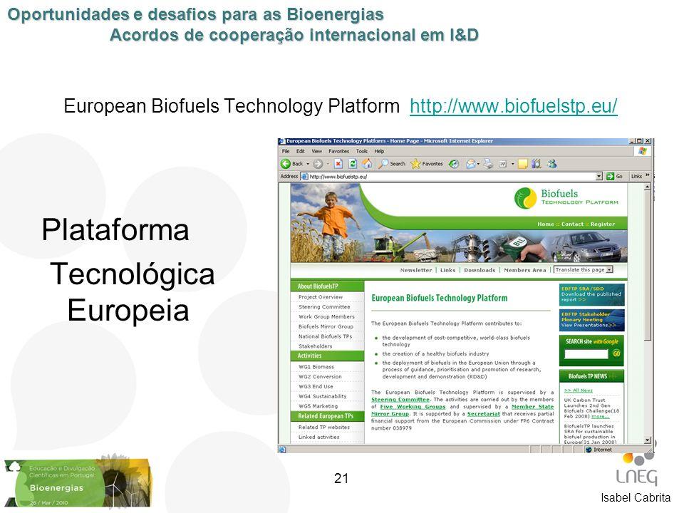 European Biofuels Technology Platform http://www.biofuelstp.eu/