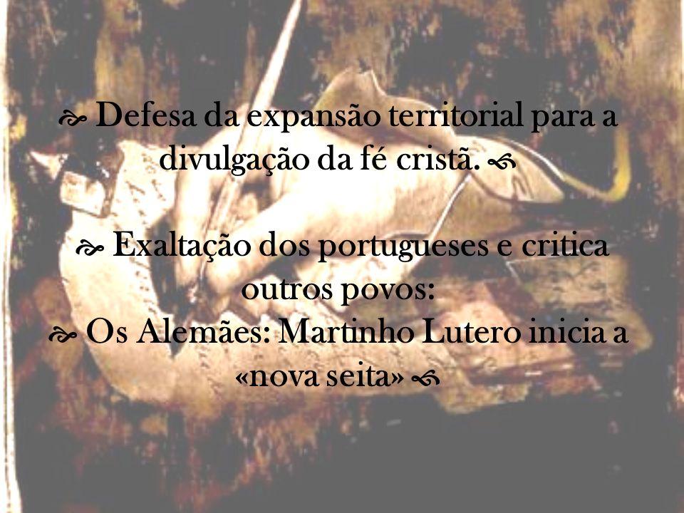  Defesa da expansão territorial para a divulgação da fé cristã