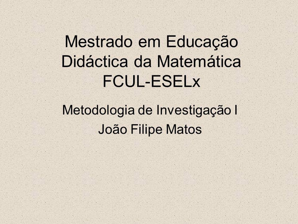Mestrado em Educação Didáctica da Matemática FCUL-ESELx