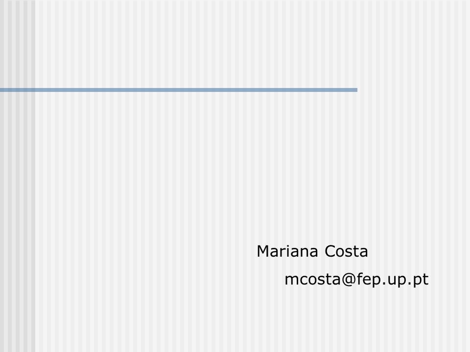 Mariana Costa mcosta@fep.up.pt