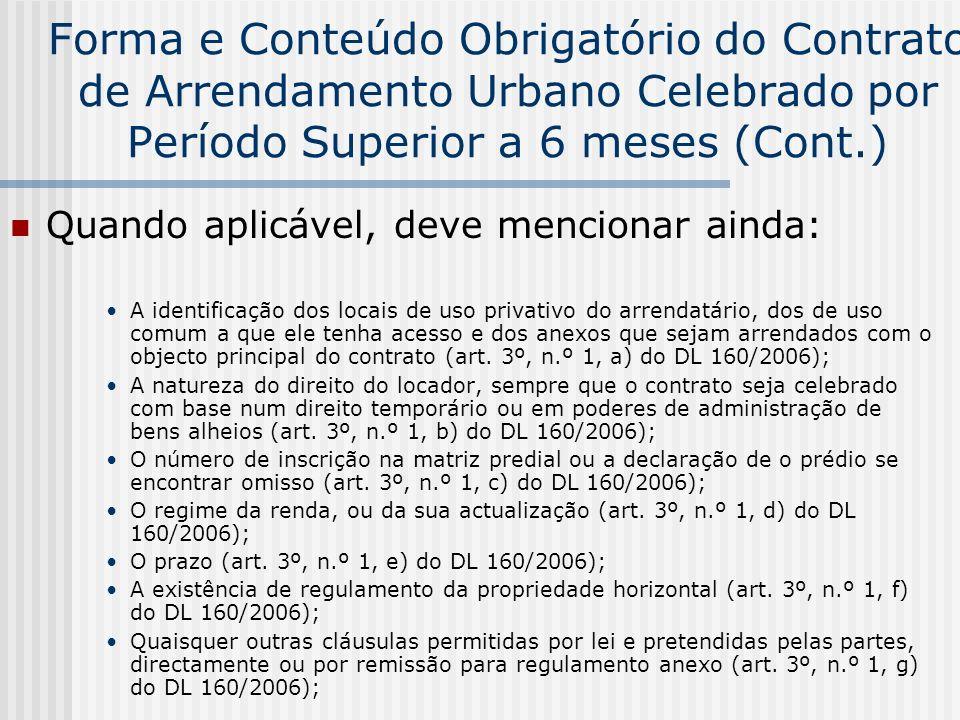 Forma e Conteúdo Obrigatório do Contrato de Arrendamento Urbano Celebrado por Período Superior a 6 meses (Cont.)