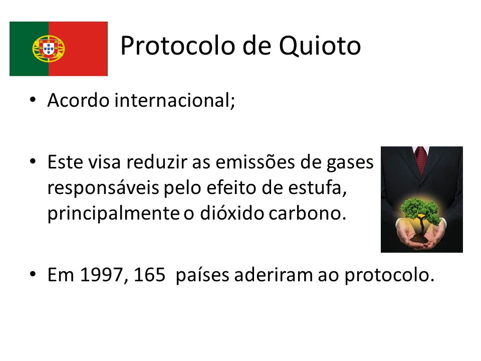 Protocolo de Quioto Acordo internacional;