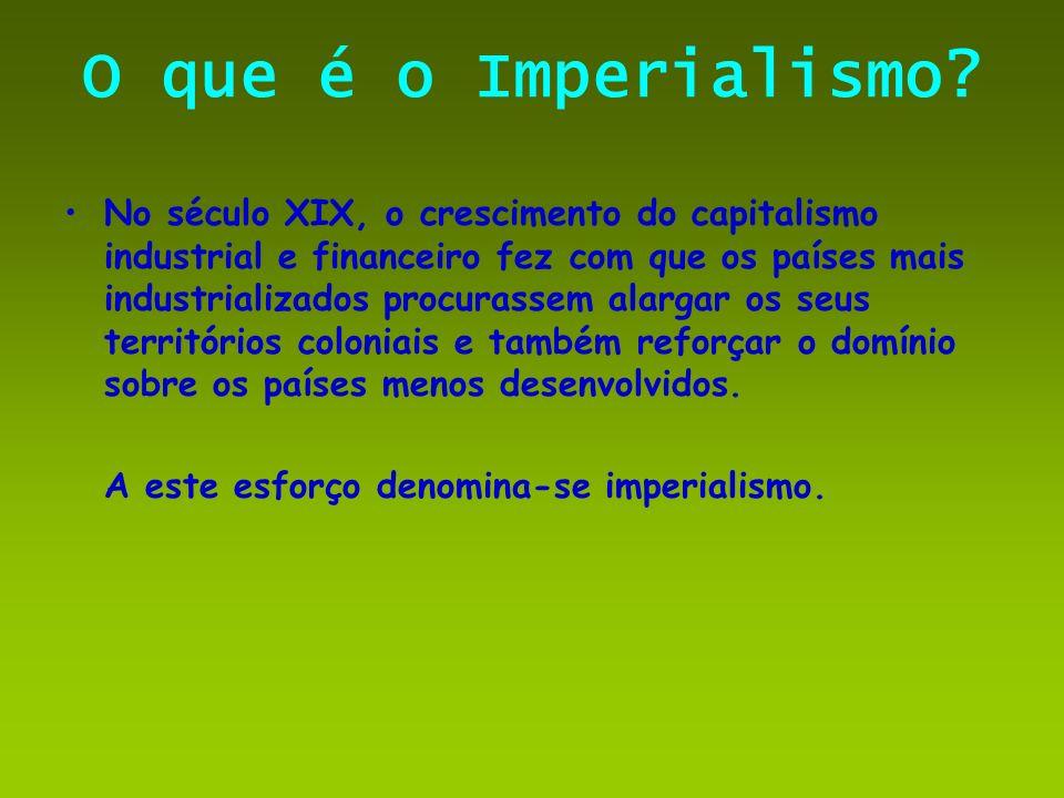 O que é o Imperialismo