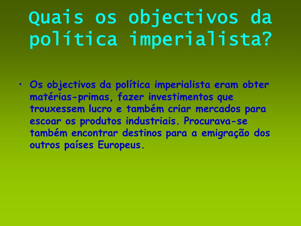 Quais os objectivos da política imperialista