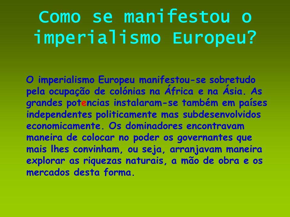 Como se manifestou o imperialismo Europeu