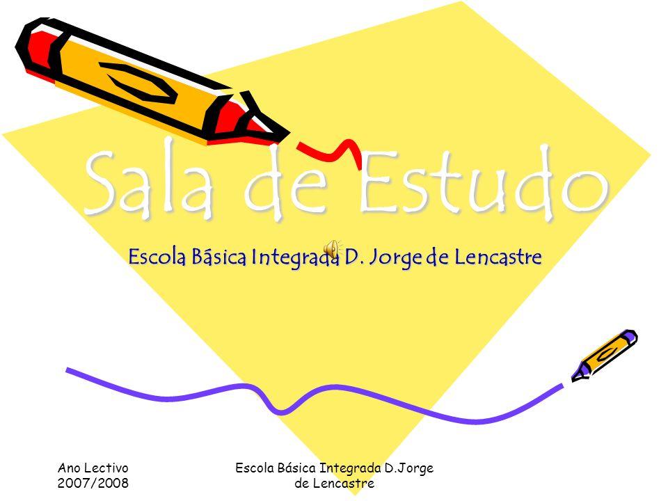 Sala de Estudo Escola Básica Integrada D. Jorge de Lencastre