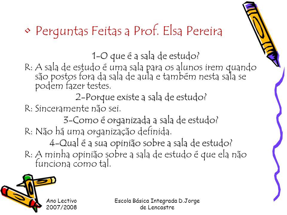 Perguntas Feitas a Prof. Elsa Pereira