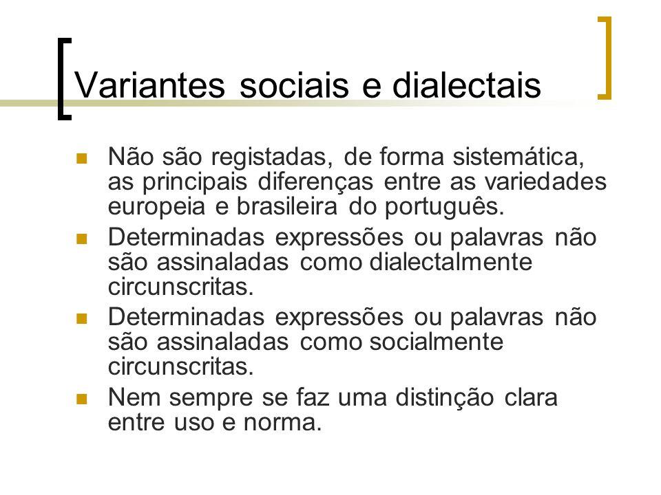 Variantes sociais e dialectais