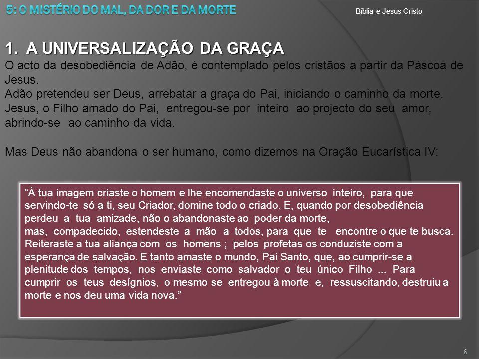 1. A UNIVERSALIZAÇÃO DA GRAÇA
